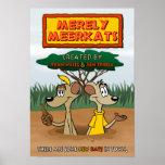 Merely Meerkats Poster