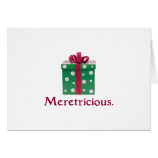 Meretricious. And a Happy New Year! Greeting Card