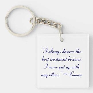 Merezco la mejor cita de Jane Austen del Llavero Cuadrado Acrílico A Una Cara