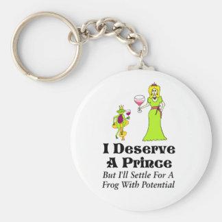 """""""Merezco una princesa del príncipe"""" vino y a un pr Llavero Redondo Tipo Pin"""