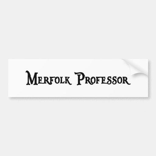 Merfolk Professor Bumper Sticker Car Bumper Sticker