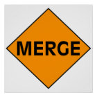 Merge Sign Poster