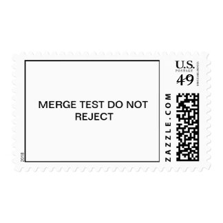 MERGE TEST DO NOT REJECT POSTAGE STAMP
