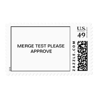 MERGE TEST PLEASE APPROVE POSTAGE