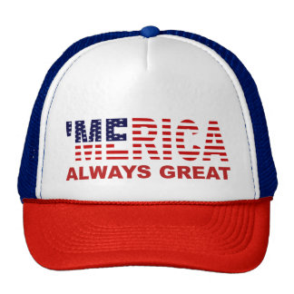 'MERICA ALWAYS GREAT Hat
