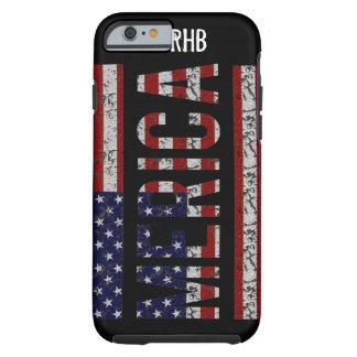 MERICA - Bandera americana de los E.E.U.U. del Funda De iPhone 6 Tough