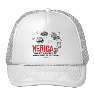 Merica - Can I get a burger with a side of freedom Trucker Hat