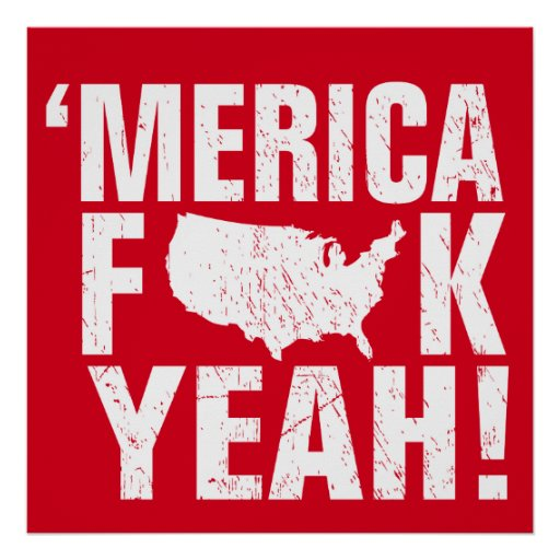 'Merica Fck Yeah! Patriotic and Funny Poster