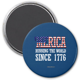 Merica - Runnin el mundo desde 1776 Imán Redondo 7 Cm