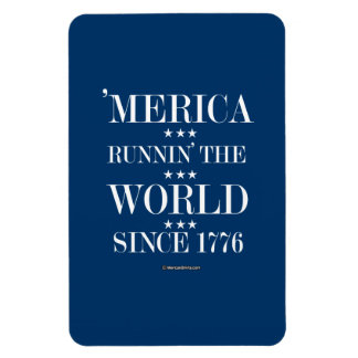 """Merica - Runnin"" el mundo desde 1776 Imán Rectangular"