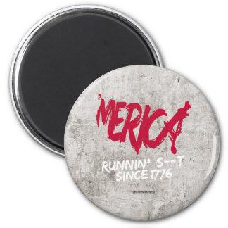 """Merica - Runnin"" S#@T desde 1776 Imán Redondo 5 Cm"