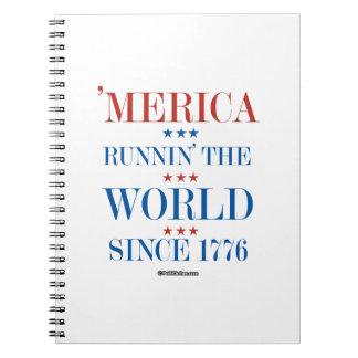 Merica - Runnin' the world since 1776 Spiral Note Book