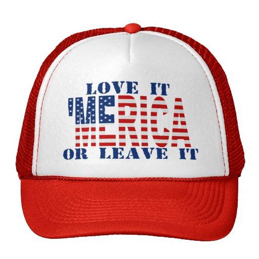 'MERICA US Flag - Love It Or Leave It Hat