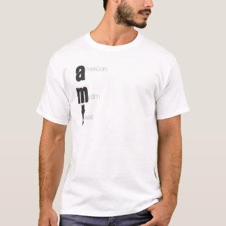merican, AMT, uslim, ees T-Shirt