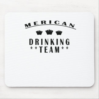 Merican Drinking Team T-Shirts m png Mousepad