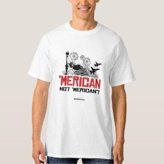 Merican Not Merican't T-Shirt