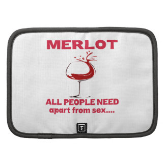 Merlot all people need apart from ..... organizers