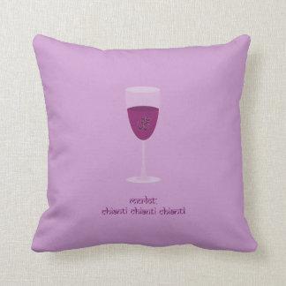 Merlot, Chiant chianti chianti pillow