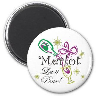 Merlot, Let it Pour! Fridge Magnet