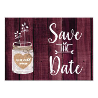 Merlot Red Rustic Mason Jar Wedding Save the Date Invitation