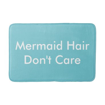 Beach Themed Mermaid Hair Don't Care Bath Matt Bathroom Mat
