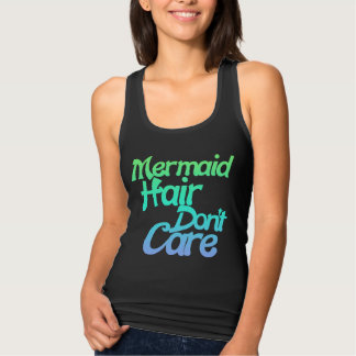 Mermaid hair don't care tank top