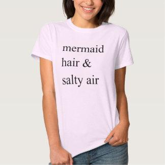 Mermaid Hair & Salty Air T-Shirt Tumblr