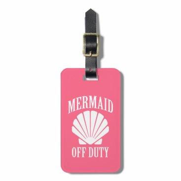 Beach Themed Mermaid off duty funny luggage tag