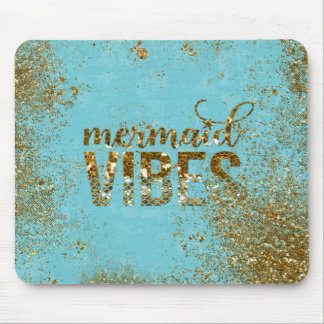 Mermaid Vibes- Gold Glitter Typography on Teal Mouse Pad