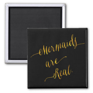 Mermaids Are Real Quote Gold Faux Foil Black 2 Inch Square Magnet