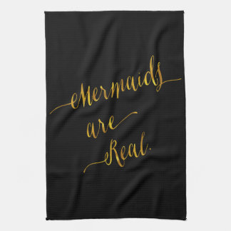 Mermaids Are Real Quote Gold Faux Foil Black Kitchen Towel