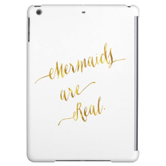 Mermaids Are Real Quote Gold Faux Foil White Case For iPad Air