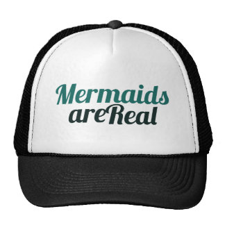 Mermaids are Real Trucker Hat