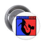 Mermaids Rock! 2 Inch Round Button