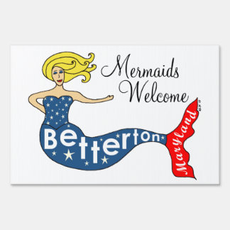 Mermaids Welcome Betterton, Maryland Lawn Signs