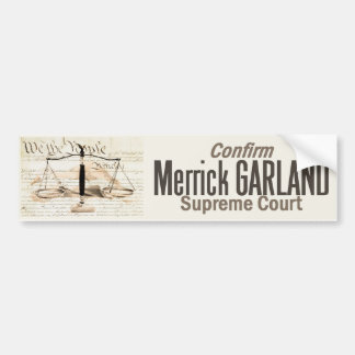 Merrick Garland Supreme Court Bumper Sticker