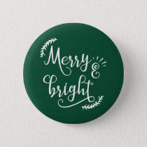 merry and bright Christmas Holiday Pinback Button
