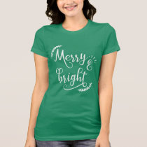 merry and bright Christmas Holiday T-Shirt