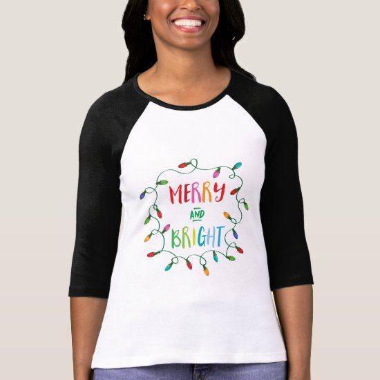 Merry and Bright Christmas Lights T-Shirt