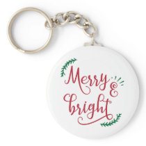 merry and bright Holiday Keychain