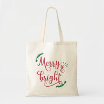 merry and bright Holiday Tote Bag