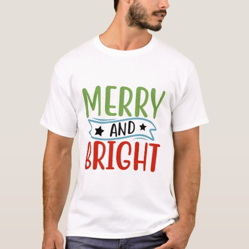 Merry And Bright T_Shirt