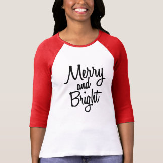 Merry and Bright women's Christmas Holiday shirt