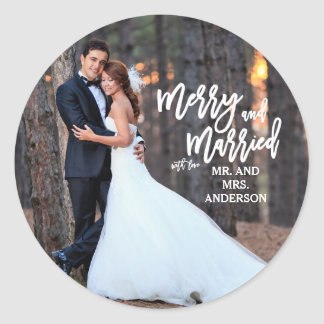 Merry and Married Hand Script | Holiday Photo Classic Round Sticker