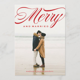 Merry and Married Script Holiday Photo Card