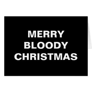 Merry Bloody Christmas Card