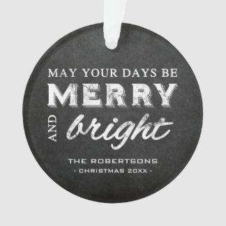 Merry & Bright - Christmas Rustic Chalkboard Ornament