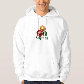 Merry C-word Hooded Sweatshirt