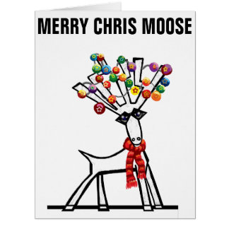 Merry Chris Moose you two Card