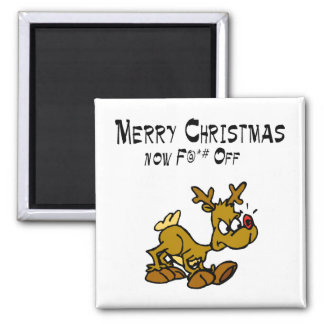 Merry Chrismas Now F*ck Off 2 Inch Square Magnet